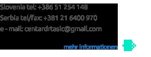 Slovenia tel: +386 51 254 148 Serbia tel/fax: +381 21 6400 970 e - mail: centardrtasic@gmail.com