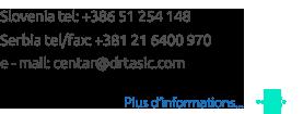 Slovenia tel: +386 51 254 148 Serbia tel/fax: +381 21 6400 970 e - mail: centar@drtasic.com